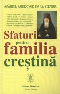Sfaturi pentru familia crestina