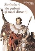 Simboluri ale puterii si mari dinastii