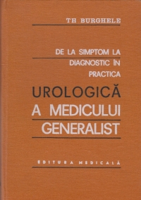 simptom diagnostic practica urologica medicului
