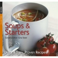 SOUPS AND STARTERS (QUICK AND