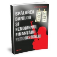 Spalarea banilor fenomenul finantarii terorismului
