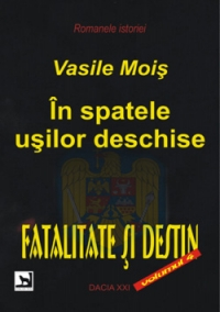 spatele usilor deschise Fatalitate destin