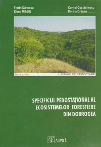 Specificul pedostational ecosistemelor forestiere din