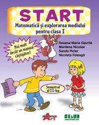 START. Matematica si explorarea mediului pentru clasa I (semestrul II)