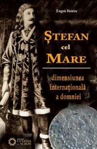 Stefan cel Mare Dimensiunea internationala