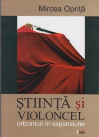 Stiinta violoncel orizonturi expansiune