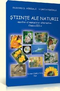 Stiinte ale naturii. Auxiliar al manualelor alternative - Clasa a III-a