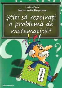 Stiti rezolvati problema matematica Indrumari