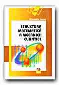 STRUCTURA MATEMATICA MECANICII CUANTICE
