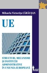 Structuri mecanisme institurii administrative Uniunea