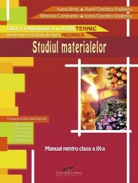 Studiul materialelor - clasa a IX-a (filiera tehnologica, profil tehnic)