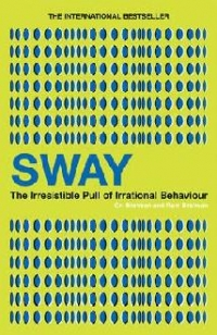 Sway The Irresistible Pull Irrational
