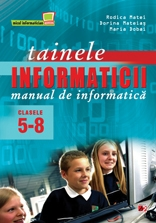 TAINELE INFORMATICII MANUAL INFORMATICA CLASELE