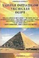 Tainele Initiatilor Vechiului Egipt vol