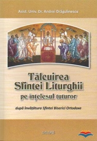 Talcuirea Sfintei Liturghii intelesul tuturor