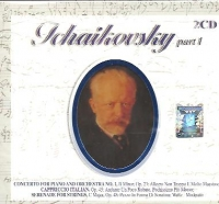 Tchaikovsky, Part I - Concerto for Piano and Orchestra No. 1. Cappriccio Italian. Serenade for Strings (2 CD)