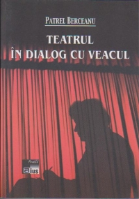 Teatrul dialog veacul