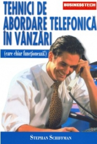 Tehnici abordare telefonica vanzari (care