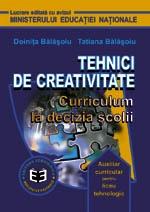 Tehnici de creativitate. Curriculum la decizia scolii