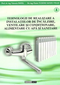 Tehnologii realizare instalatiilor incalzire ventilare