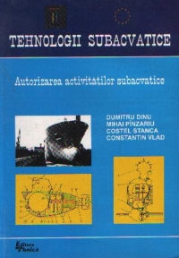 Tehnologii subacvatice Autorizarea activitatilor subacvatice