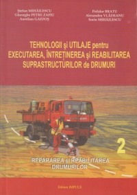 Tehnologii utilaje pentru executarea intretinerea