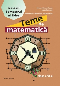 Teme matematica Clasa semestrul lea