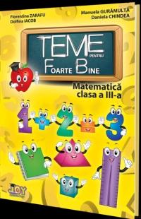 Teme pentru Foarte Bine - Matematica Clasa a III-a