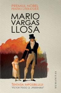 Tentatia imposibilului Victor Hugo şi