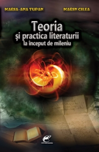 Teoria si practica literaturii la inceput de mileniu