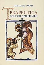 Terapeutica bolilor spirituale