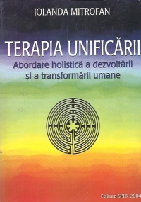 Terapia unificarii (Abordare holistica dezvoltarii