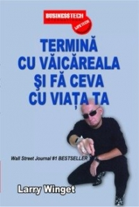 Termina vaicareala ceva viata