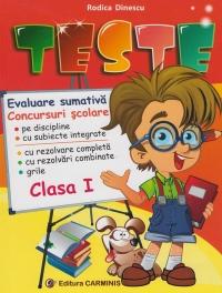 Teste. Comunicare in limba romana. Matematica si explorarea mediului - Evaluare sumativa, concursuri scolare clasa I
