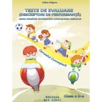 Teste de evaluare (descriptori de performanta) - Clasa a II-a. Limba romana - Matematica - Cunoasterea mediului