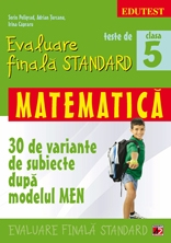 TESTE EVALUARE FINALA STANDARD CLASA