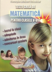 Teste grila matematica pentru clasele