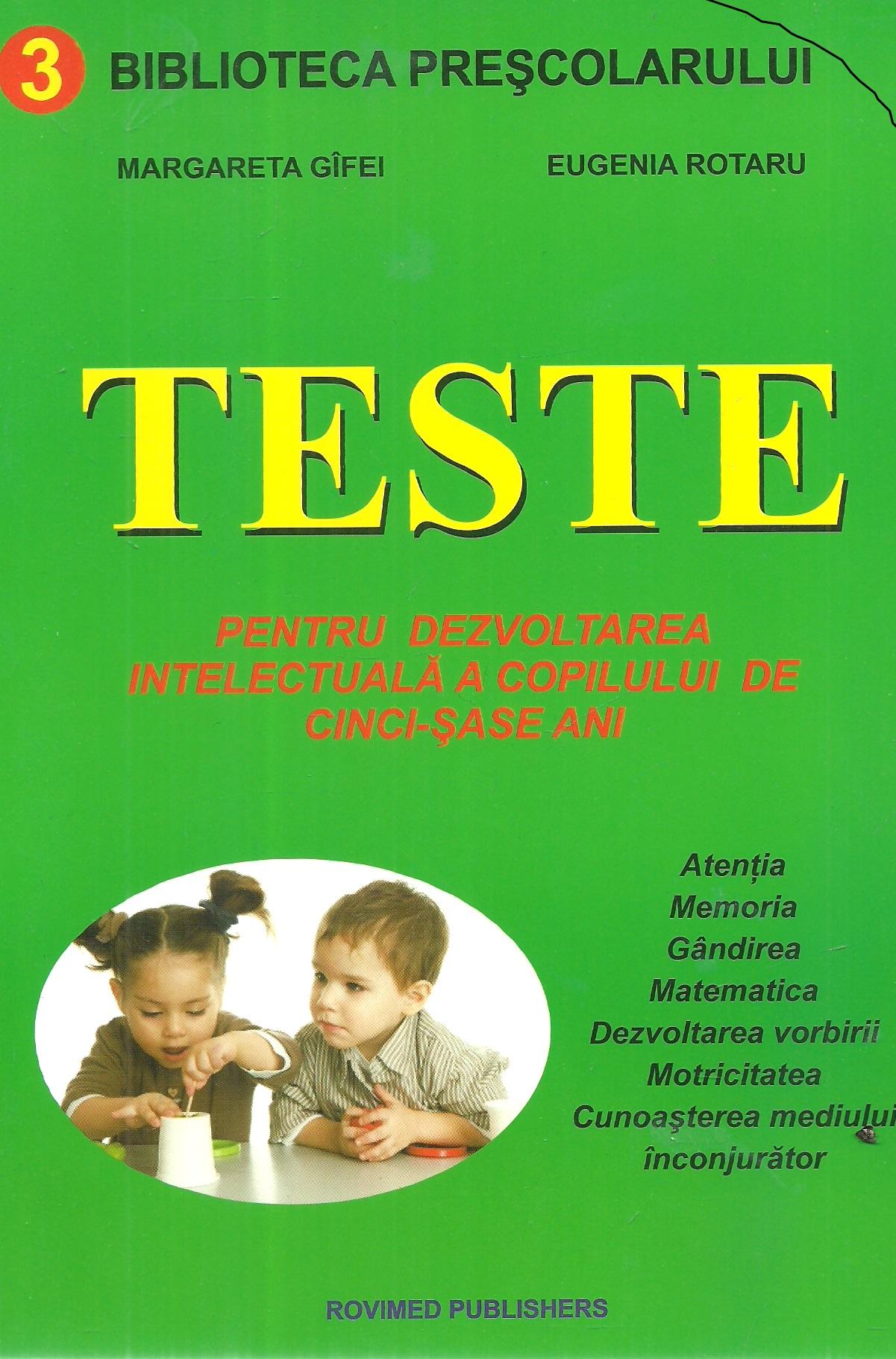 Teste Pentru Dezvoltarea Intelectuala A Copilului De Cinci   Sase Ani