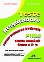 Teste pregatitoare pentru Evaluarea Nationala PIRLS - Limba romana clasa a II-a
