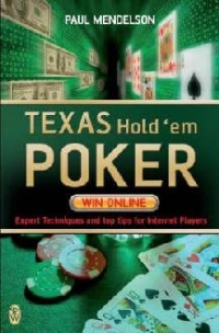 Texas Hold em Poker expert techniques and top tips for internet players