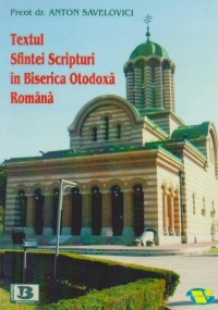 Textul Sfintei Scripturi in Biserica Ortodoxa Romana