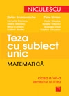 Teza subiect unic Matematica Clasa