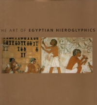 The Art Egyptian Hieroglyphics