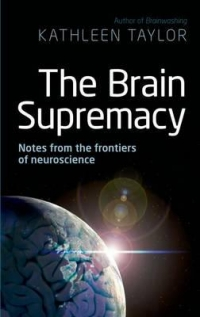 The Brain Supremacy Notes from