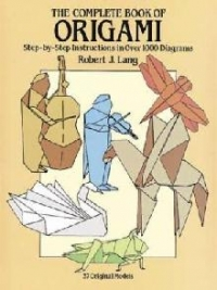 The Complete Book ORIGAMI Step