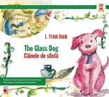 THE GLASS DOG CAINELE STICLA