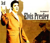 The shadow Elvis Presley(3 CD)