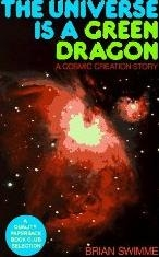 The Universe Green Dragon: Cosmic