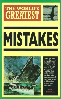 The world s greatest mistakes