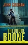 Theodore Boone : Pustiul avocat